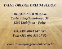 Driada Floor, Talne obloge, Ljubljana