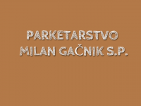 Parketarstvo Milan Gačnik s.p., Grosuplje