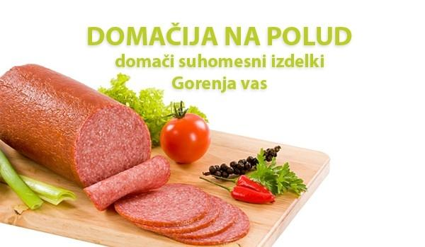 Domačija na Polud, predelava mesa, Gorenja vas, Gorenjska, Cerkno gallery photo no.0