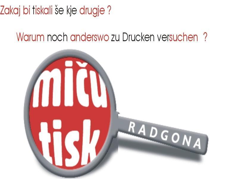 Tiskarna Miču tisk Radgona, digitalni in offset tisk Radgona gallery photo no.4