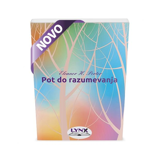POT DO RAZUMEVANJA (broš.)/ Eleanor H. Porter - product image