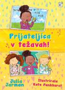 PRIJATELJICA V TEŽAVAH! - product image
