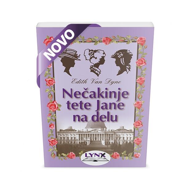 NEČAKINJE TETE JANE NA DELU (broš.)/E. van Dyne - product image