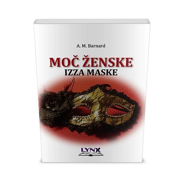 MOČ ŽENSKE IZZA MASKE (broš.) / A. M. Barnard - product image