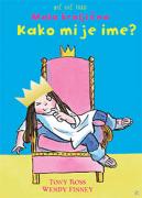 NIČ VEČ TAKO MALA KRALJIČNA KAKO MI JE IME? - product image